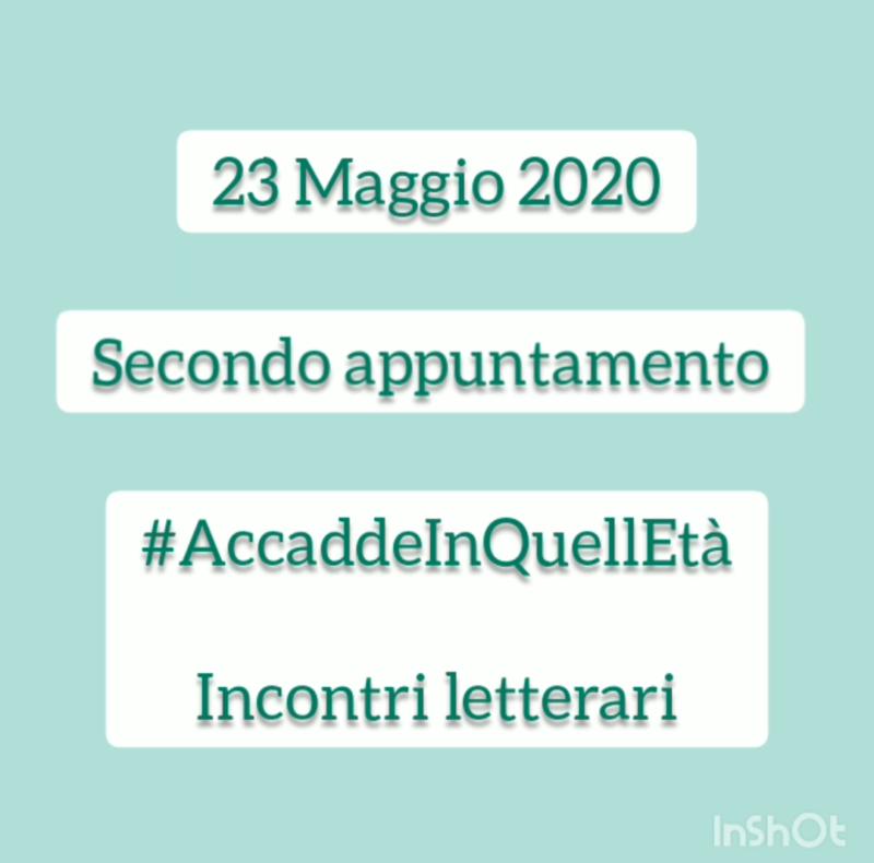 #AccaddeInQuell'età – Incontri letterari, secondo appuntamento