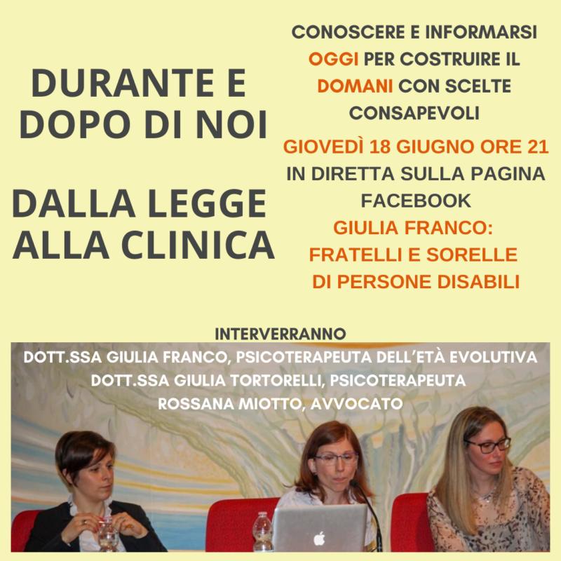DURANTE E DOPO DI NOI: dalla legge alla clinica-Diretta Facebook