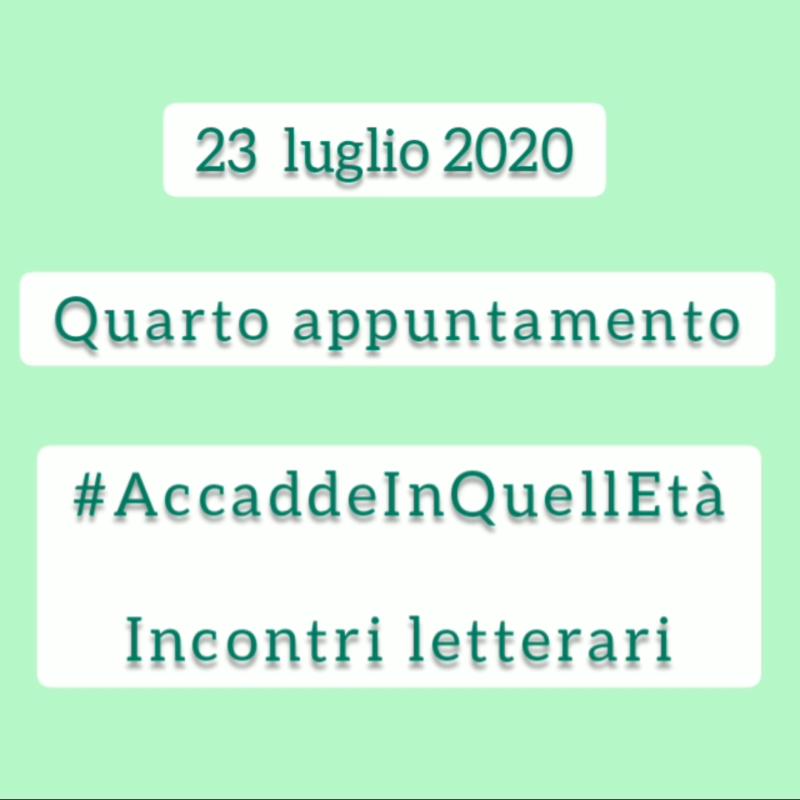 #AccaddeInQuell'età – Incontri letterari, quarto appuntamento